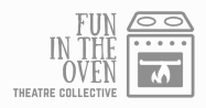 Fun in the Oven Theatre